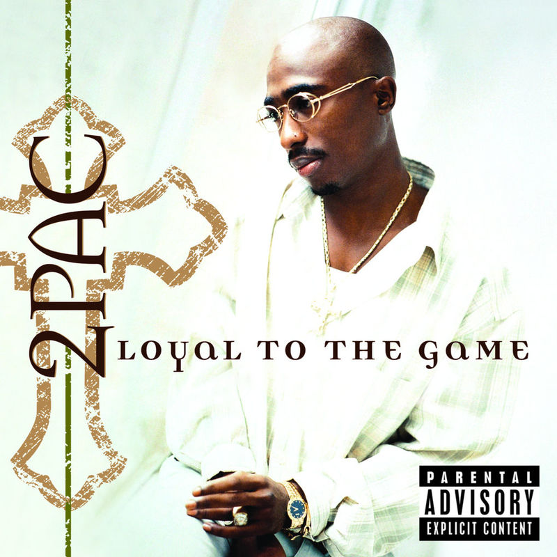 Cover 2Pac - Loyal To The Game (Explicit)