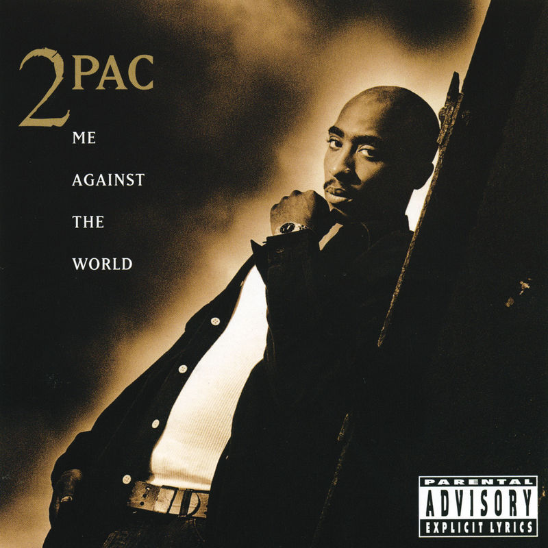 Cover 2Pac - Me Against The World (Explicit)