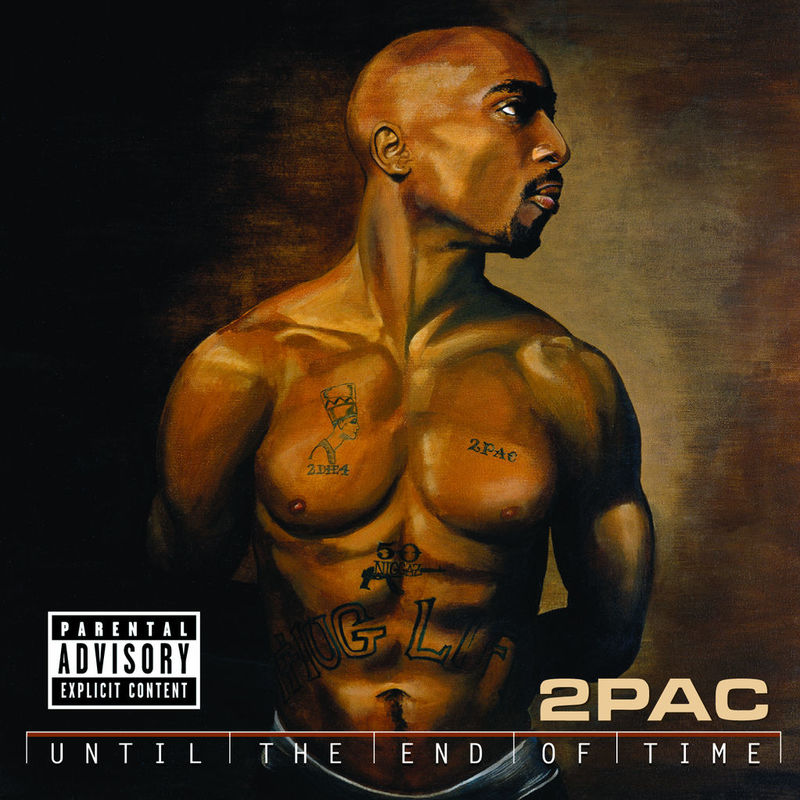 Cover 2Pac - Until The End Of Time (Explicit)