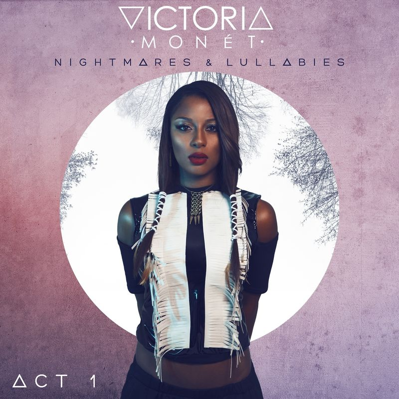 Cover Victoria Monét - Nightmares and Lullabies - Act 1