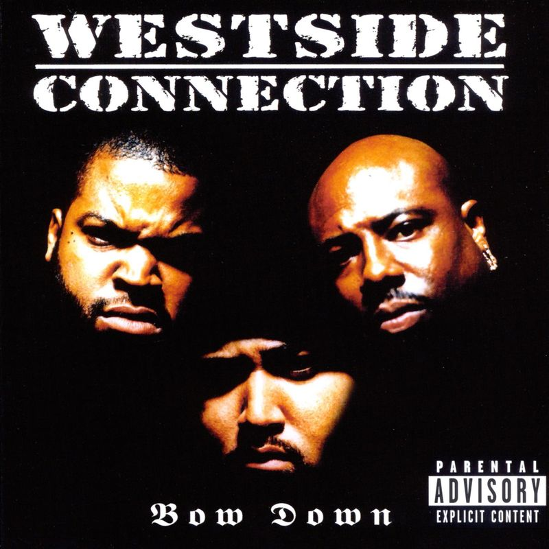 Cover Westside Connection - Bow Down (Explicit)
