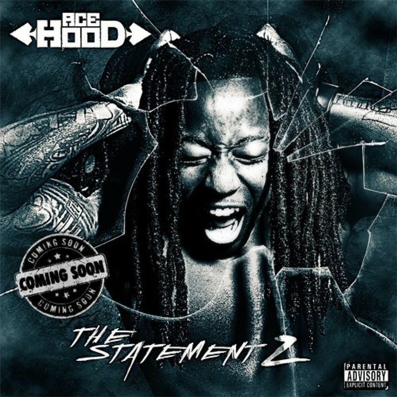 Cover Ace Hood - The Statement 2 (Explicit)