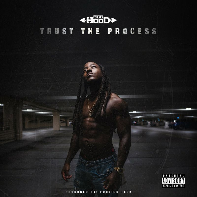 Cover Ace Hood - Trust the Process (Explicit)