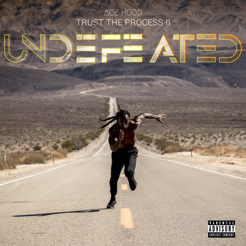 Cover Ace Hood - Trust the Process II: Undefeated (Explicit)