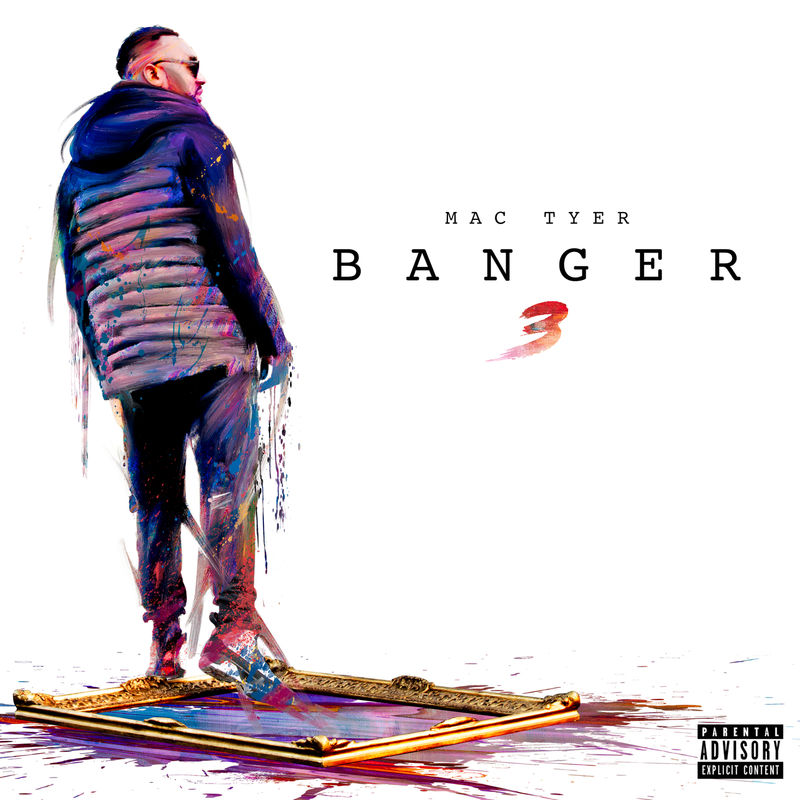 Cover Mac Tyer - Banger 3 (Explicit) album
