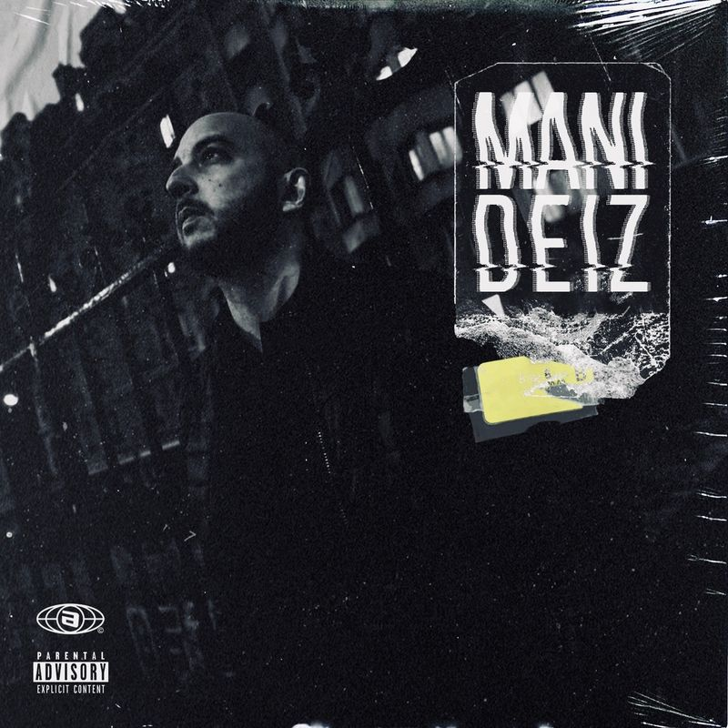 Cover Mani Deiz - Best Of Mani Deïz (Explicit)