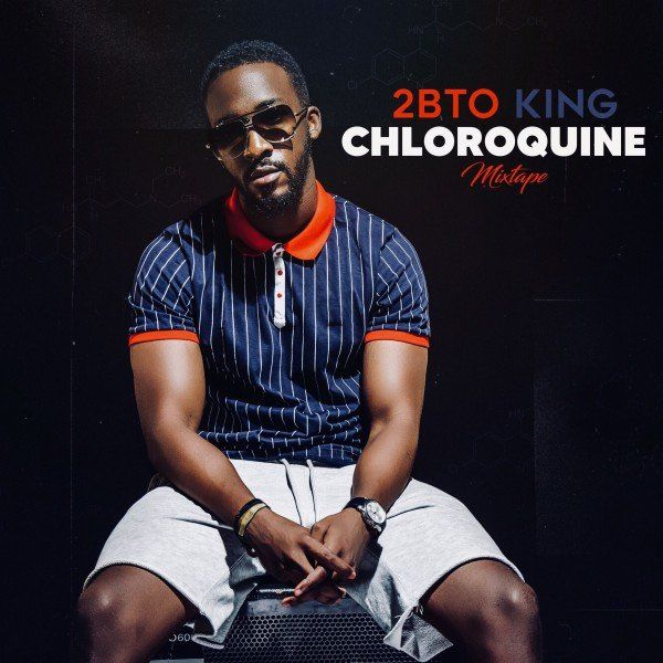 Cover 2BTO King - Chloroquine (Mixtape) (Explicit) album