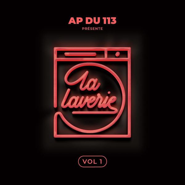 Cover AP du 113 - La Laverie Vol.1 (Explicit) album