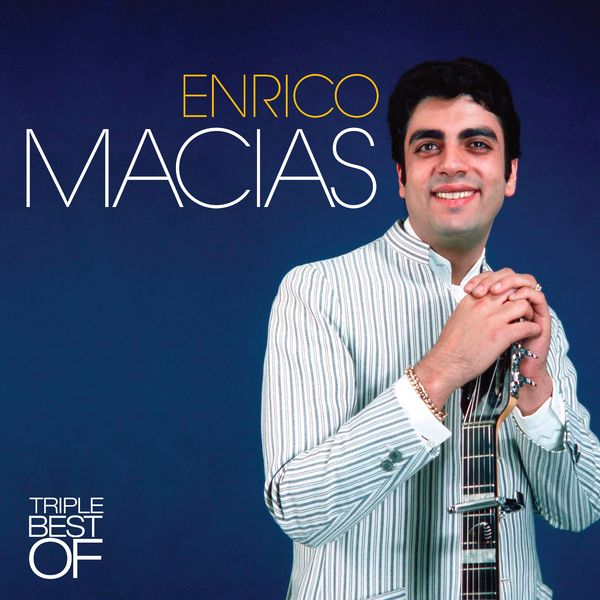 Cover Enrico Macias - Triple Best Of