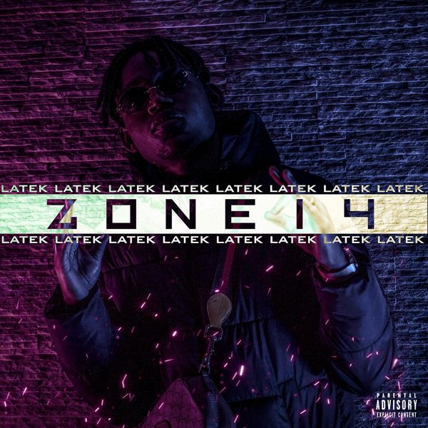 Cover LATEk - ZONE 14 (Explicit) album