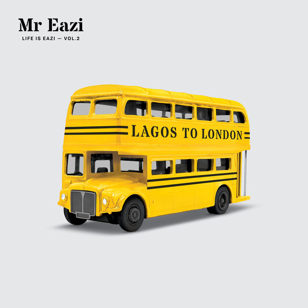 Cover Mr Eazi - Life is Eazi Vol. 2 Lagos To London (Explicit)