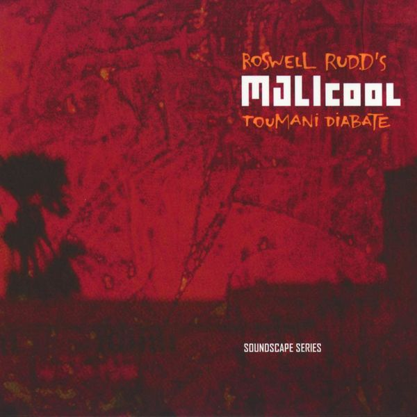 Cover Roswell Rudd - Malicool