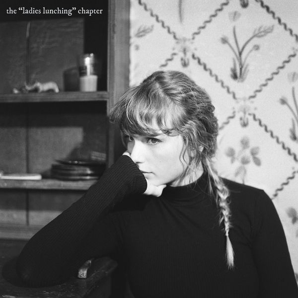 Cover Taylor Swift - the _ladies lunching: chapter (Explicit) album