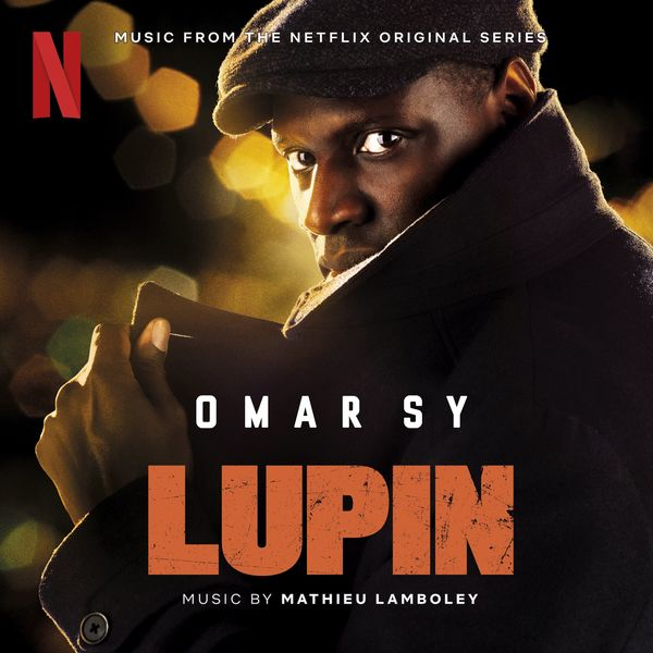 Cover Mathieu Lamboley - Lupin (Music from Pt. 1 of the Netflix Original Series) album