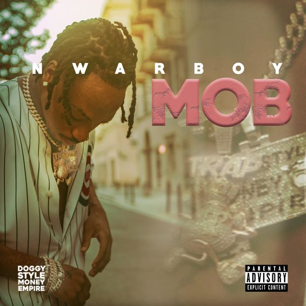 Cover Nwarboy - Mob (Explicit)