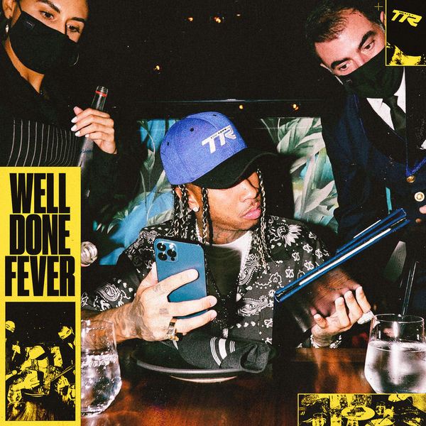 Cover Tyga - Well Done Fever album