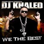 Cover DJ Khaled - We The Best album gratuitement