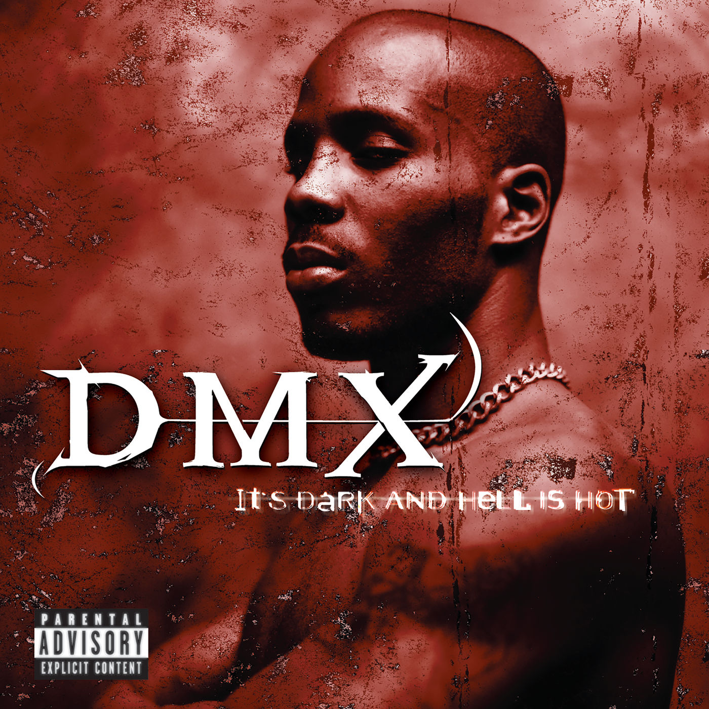 Cover DMX - It's Dark And Hell Is Hot (Explicit)