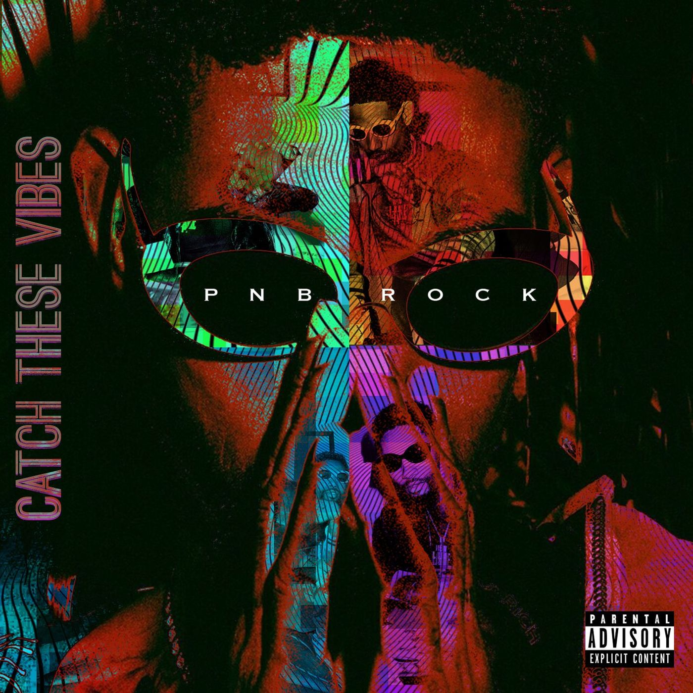 Cover PnB Rock - Catch These Vibes (Explicit)