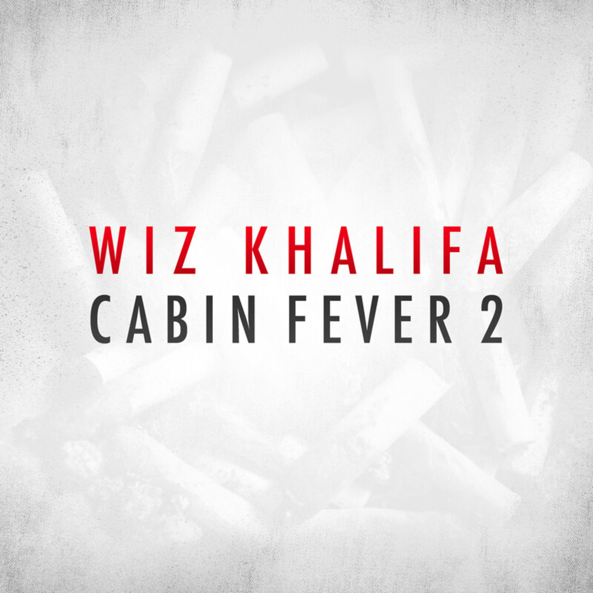 Cover Wiz Khalifa - Cabin Fever 2 (Explicit)