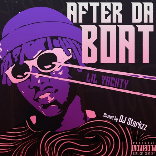Cover Lil Yachty - After da boat